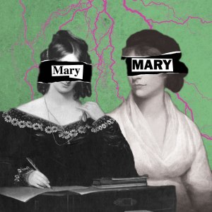 Mary Shelley and Mary Wollstonecraft Image for Mary, Mary at the Camden Fringe 2016